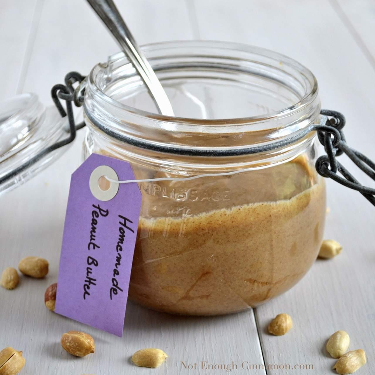 Homemade Peanut Butter - Not Enough Cinnamon