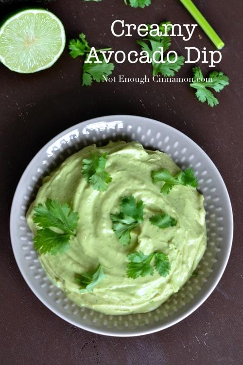 Creamy Avocado Dip - Not Enough Cinnamon